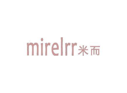 米而 MIRELRR