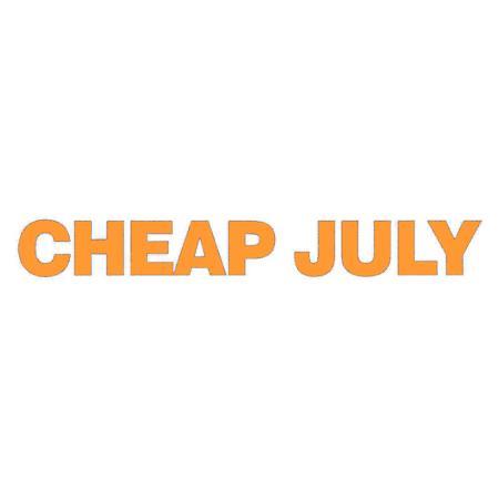 CHEAP JULY